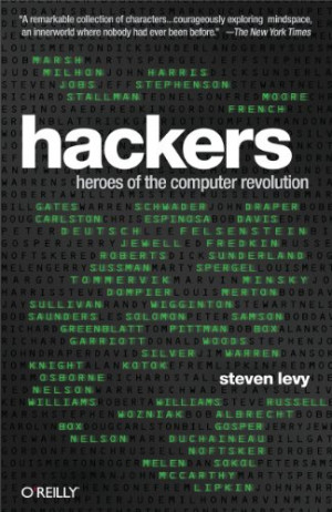 Hackers – Heroes of the Computer Revolution