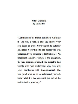 Fitch White, Janet Fitch Quotes, White Oleander Quotes, Favorite ...