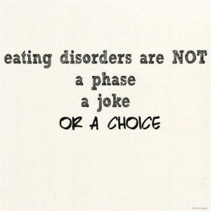 Absolutely not! An eating disorder is not a phase, a joke or a a ...