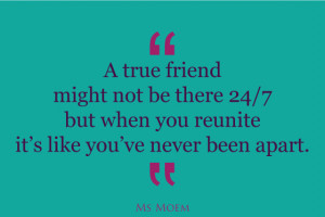 true-friends-never-feel-like-they've-been-apart-quote