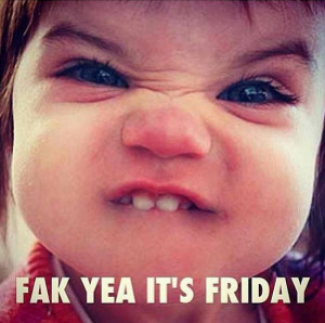 Happy Friday Funny Quotes