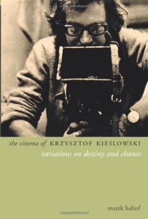 Krzysztof Kieslowski Quotes
