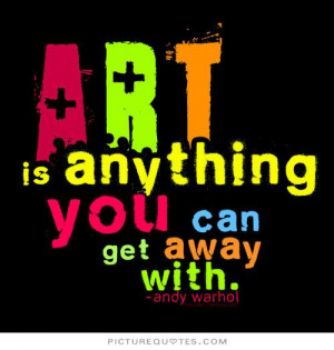 Artist Quotes And Sayings Art quotes