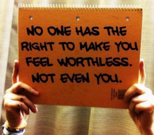 Am Worthless Quotes Feeling worthless quotes