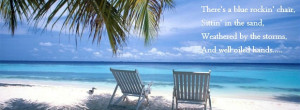 ... , Paradise, love the Beach, Old Blue Chair #beach #quotes #lyrics