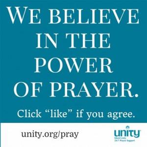 We Believe in the Power of Prayer