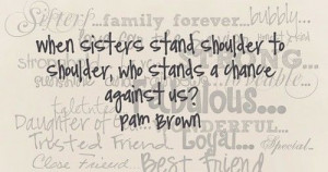 quotes about friendship and sisterhood