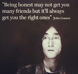 ... , John Quotes, John Lennon Quotes, True Friends Dont Lie Quote