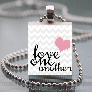 Lds Mormon Quote Love one another Scrabble Tile Pendant Necklace