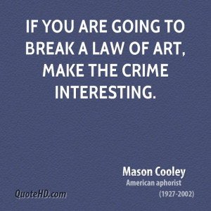 Mason Cooley Art Quotes