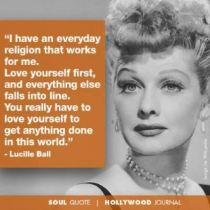 Lucille Ball Quote ~