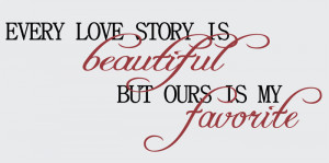 Catalog > Every Love Story is Beautiful, Family Wall Art Decal