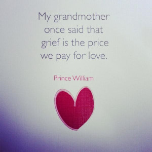 Grieving quotes, thoughts, sad, sayings, prince william