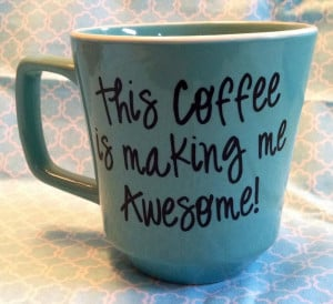 This Coffee is Making Me Awesome Decal Set of 3 by ThePoshShoppe, $15 ...