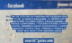 On the 12th Day of Christmas my Facebook gave to me, 12 dudes I'm ...