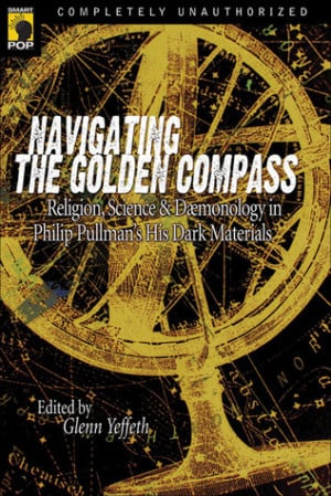 Navigating the Golden Compass: Religion, Science & Daemonology in ...