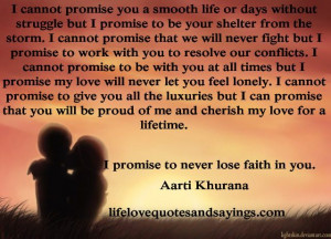 ... promise to be with you at all times but I promise my love will never