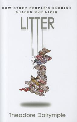 """Start by marking """"Litter: How Other People's Rubbish Shapes Our Life ..."""
