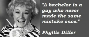 Phyllis diller famous quotes 3
