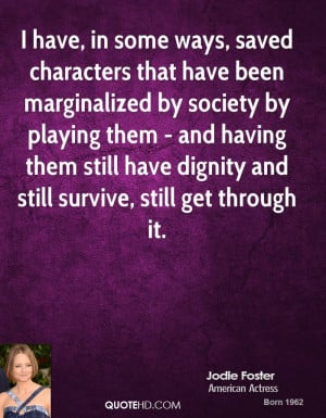 Jodie Foster Society Quotes