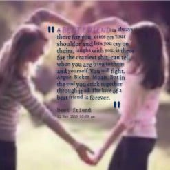 thumbnail of quotes A *BEST *FRIEND is always there for you, cries on ...