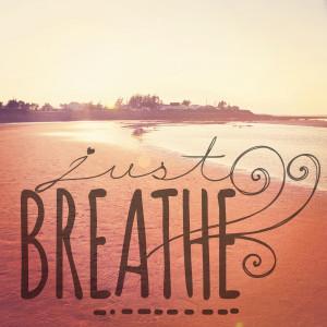 Take a Deep Breath Quotes