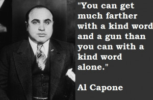 Al Capone and his gangsters were gentleman in comparison with the ...