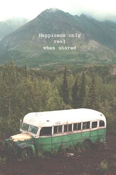The movie Into the wild, based on a true story.
