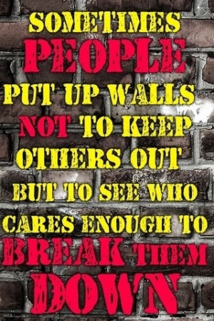 Who will break down your wall?