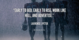 quote-Laurence-J.-Peter-early-to-bed-early-to-rise-work-5196.png