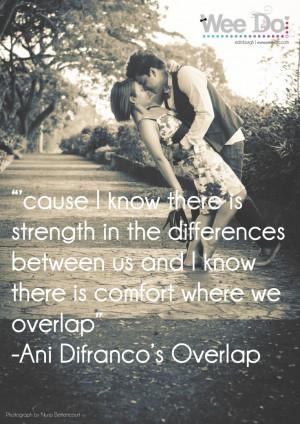 Ani Difranco Overlap love quote
