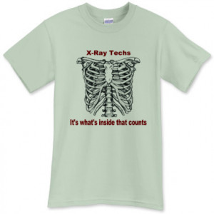 Related Pictures funny x ray tech sayings such as x ray techs know all ...