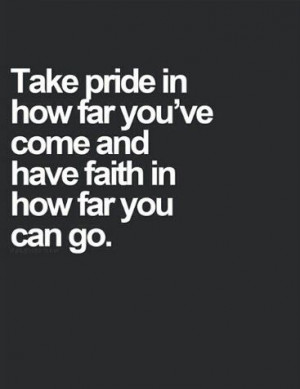 Take pride and have faith