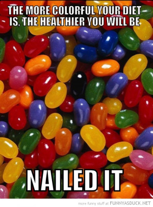 jelly beans bellys more colorful diet healthier nailed it funny pics ...