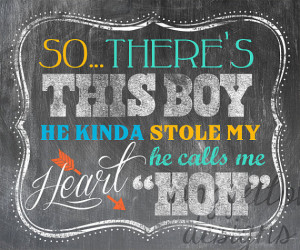 So There's This Boy, He Kinda Stole My Heart, He Calls Me Mom (or ...