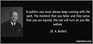 ... -pack-the-moment-that-you-falter-and-they-sense-r-a-butler-28870.jpg