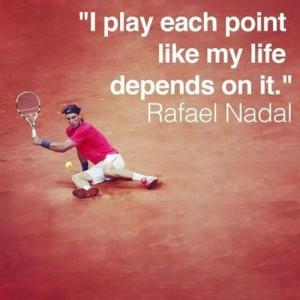 Rafael Nadal tennis quote #tennsiquotes // Tennis at Rolling Hills ...