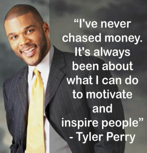 Tyler Perry quote about money