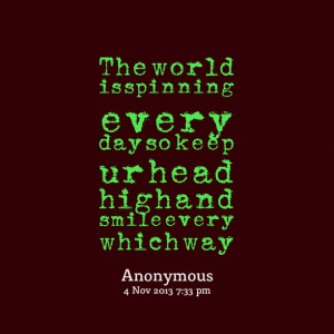 Spinning Quotes Quotes picture: the world is