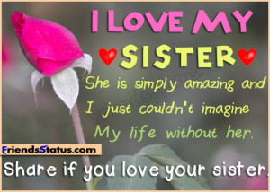 Miss You Little Sister Quotes i love my sister quotes