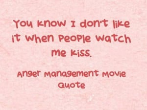 Anger Management Movie Quotes