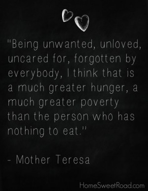 Mother Teresa quote that really inspires me More