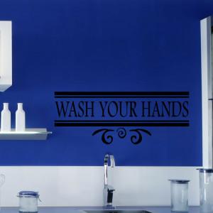 Wash Your Hands Kitchen Bathroom Quote Wall Sticker 1