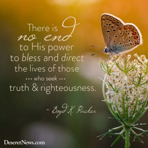 ... lives of those who seek truth & righteousness.