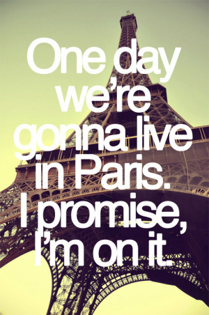 ... , lyrics, music, paris, photography, quote, song, text, typography