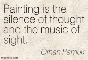 ... -Orhan-Pamuk-thought-painting-music-silence-Meetville-Quotes-246973
