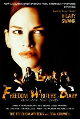 The Freedom Writers Diary (Movie Tie-in Edition): How a Teacher and ...