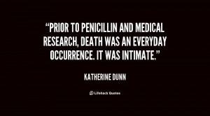 Prior to penicillin and medical research, death was an everyday ...