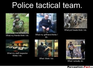Police Girlfriend Quotes Police tactical team