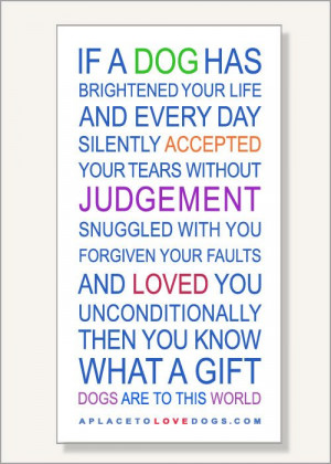 This poster at Rover99.com •• - A Gift To This World | Dog Quote ...